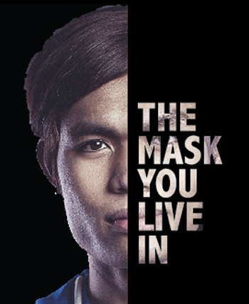 Mask You Live In