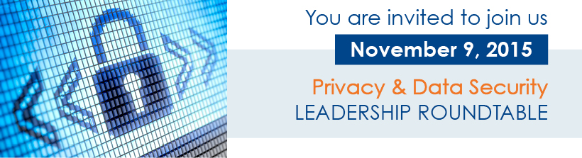 Sept. 17 - Privacy & Data Security Leadership Roundtable