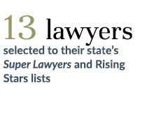 13 lawyers elected to their states Super Lawyers and Rising Stars lists