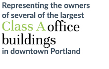 Representing the owners of several of the largest Class A office building in downtown Portland