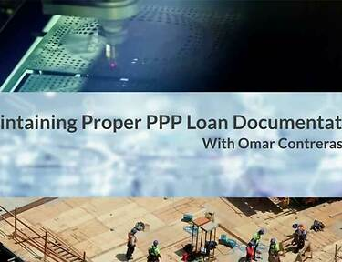 Maintaining Proper Documentation: Paycheck Protection Program loans